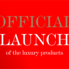 Official Launch of the Luxury products
